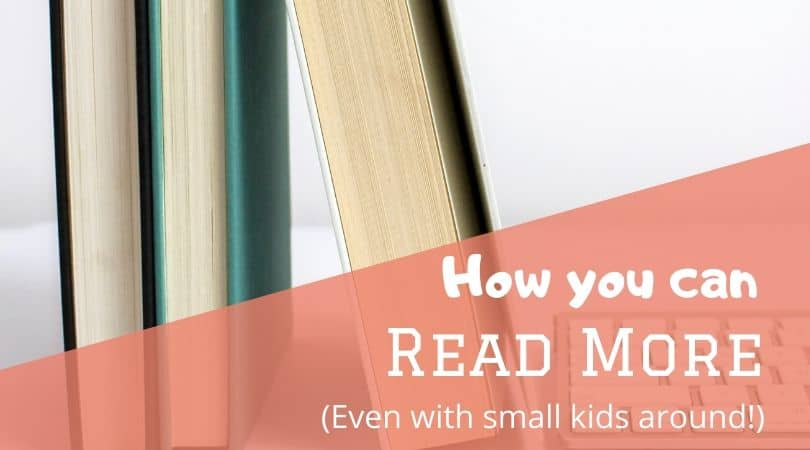 How I read more books with two small children at home