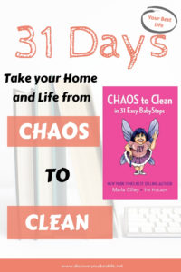 Babystep your way out of the chaos and into your new peaceful home! flylady 31 days babysteps/printables