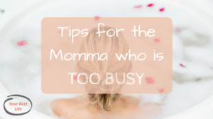 6 top tips for putting yourself first and daily actions for busy mommas who want to live at their peak productivity despite feeling overwhelmed and drowning.
