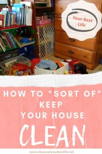 how to keep house clean, tips to declutter and keep to a set schedule to keep your house clean