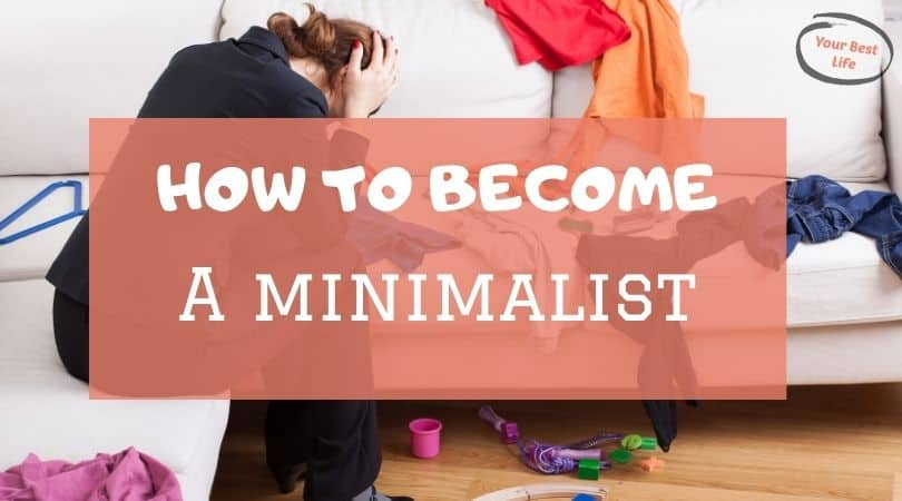 How do I become a minimalist in 30 days?